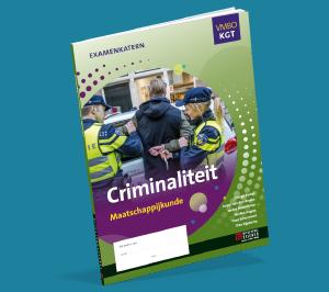 Examenkatern Maatschappijkunde Criminaliteit Vmbo KGT